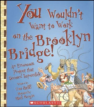 You Wouldn't Want to Work on the Brooklyn Bridge!