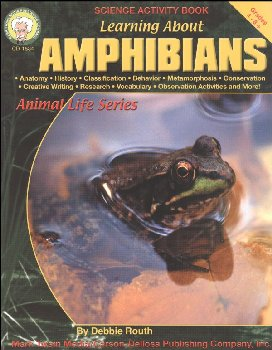 Learning About Amphibians (Animal Life Series