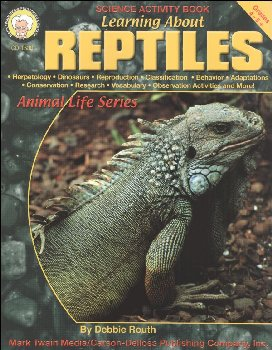 Learning About Reptiles (Animal Life Series)