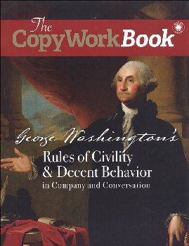 CopyWork Book: George Washington's Rules of Civility & Decent Behavior