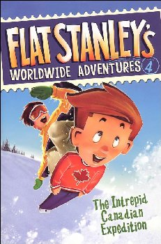 Flat Stanley's Worldwide Adventures # 4: The Intrepid Canadian Expedition