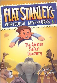 Flat Stanley's Worldwide Adventures # 6: The African Safari Discovery