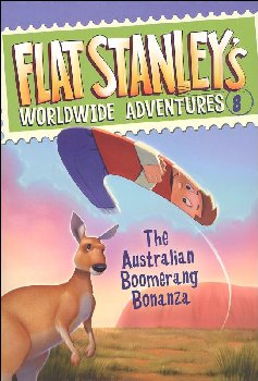 Flat Stanley's Worldwide Adventures # 8: The Australian Boomerang Bonanza