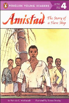 Amistad: The Story of a Slave Ship (Penguin Young Readers Level 4)