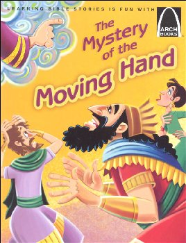 Mystery of the Moving Hand (Arch Books)