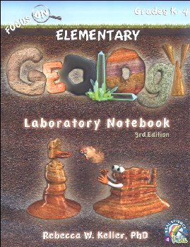 Focus On Elementary Geology Laboratory Notebook (3rd Edition)