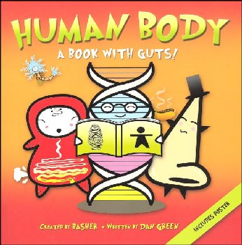 Human Body: A Book With Guts! Basher Science