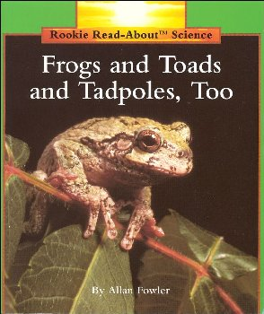 Frogs and Toads & Tadpoles, Too (Rookie R/A S