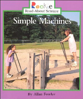 Simple Machines (Rookie Read-About Sci)