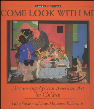 Come Look with Me: Discovering African-American Art for Children