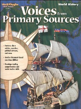 Voices From Primary Sources - World History