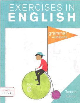 Exercises in English 2013 Level D Teacher Edition