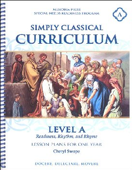 Simply Classical Curriculum Manual Level A