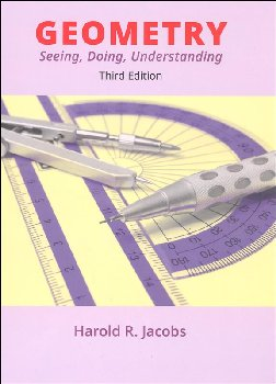 Geometry: Seeing, Doing and Understanding Text Third Edition (My Father's World printing)