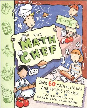 Math Chef: 60 Math Activities & Recipes Kids
