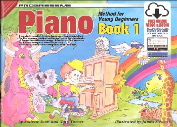 Progressive Piano Method for Young Beginners Book 1 With Online Video & Audio