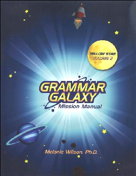 Grammar Galaxy Yellow Star Volume 3 Mission Manual