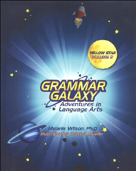 Grammar Galaxy Yellow Star Volume 3 Text