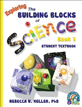 Exploring the Building Blocks of Science Book 1 Student Text (Softcover)