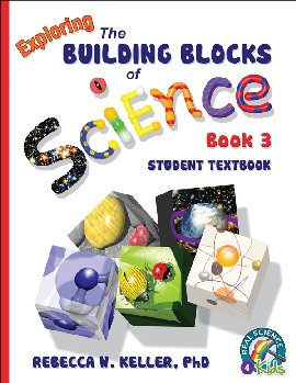 Exploring the Building Blocks of Science Book 3 Student Text (Softcover)