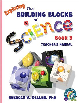 Exploring the Building Blocks of Science Book 3 Teacher's Manual