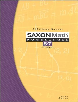 Math 8/7 Homeschool Solutions Manual (3rd Edition)