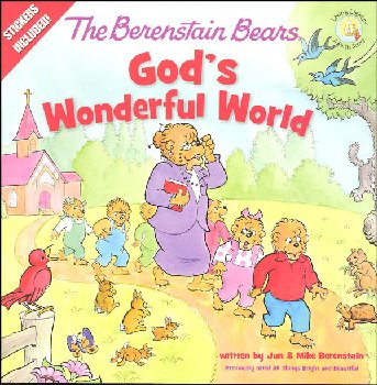 Berenstain Bears God's Wonderful World