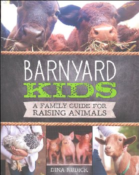 Barnyard Kids (Family Guide for Raising Animals)