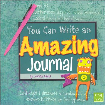 You Can Write an Amazing Journal (You Can Write)