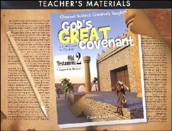 God's Great Covenant: Old Testament Book Two Teacher Edition