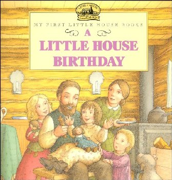 Little House Birthday (My First LH)