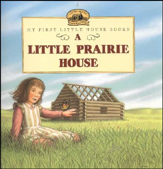 Little Prairie House (My First LH)