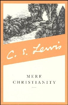 Mere Christianity: Revised and Amplified Ed.