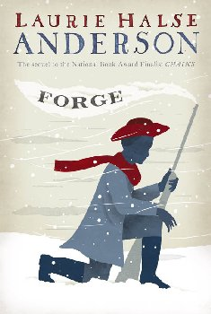 Forge (Seeds of America Trilogy 2)