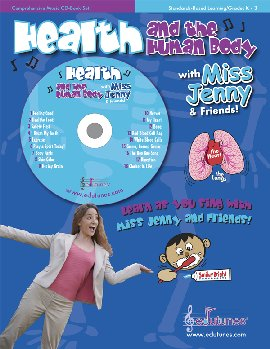 Health and the Human Body with Miss Jenny and Friends & CD