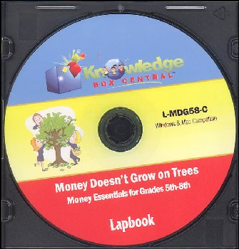 Money Doesn't Grow On Trees: Money Essentials for Grades 5-8 Lapbook CD