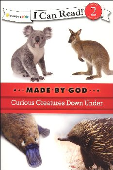 Curious Creatures Down Under - Made By God (I Can Read Level 2)
