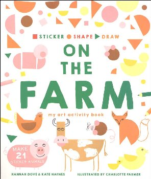 Sticker, Shape, Draw: On the Farm