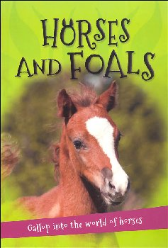 It's all about...Horses and Foals