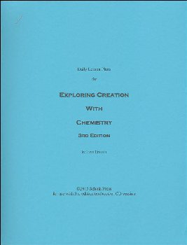 Daily Lesson Plans Exploring Creation with Chemistry 3rd Edition