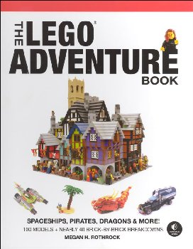 LEGO Adventure Book Volume 2: Spaceships, Pirates, Dragons & More!
