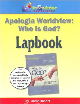 "Apologia Worldview: ""Who Is God"" Lapbook Printed"