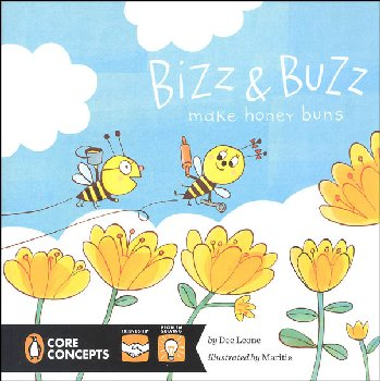 Bizz and Buzz Make Honey Buns (Penguin Core Concepts)