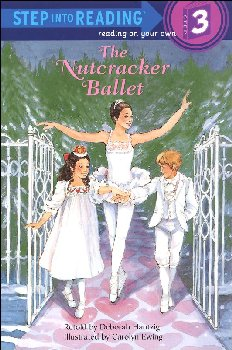 Nutcracker Ballet (Step Into Reading Level 3)