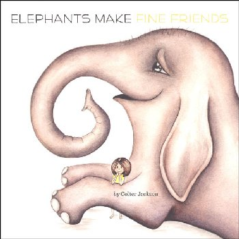 Elephants Make Fine Friends (Penguin Core Concepts)