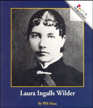 Laura Ingalls Wilder (Rookie Biography)