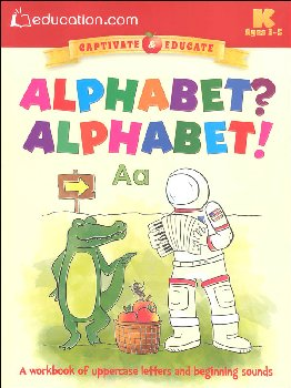 Alphabet? Alphabet? (Education.com Workbooks)