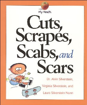 Cuts, Scrapes, Scabs, and Scars (My Health)