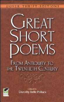 Great Short Poems: From Antiquity to the Twentieth Century