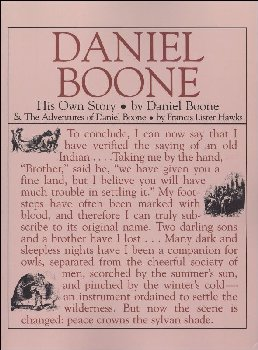Daniel Boone: His Own Story / Adventures of Daniel Boone Combined Volume
